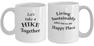 Take Hike & Live Sustain Happy Mugs